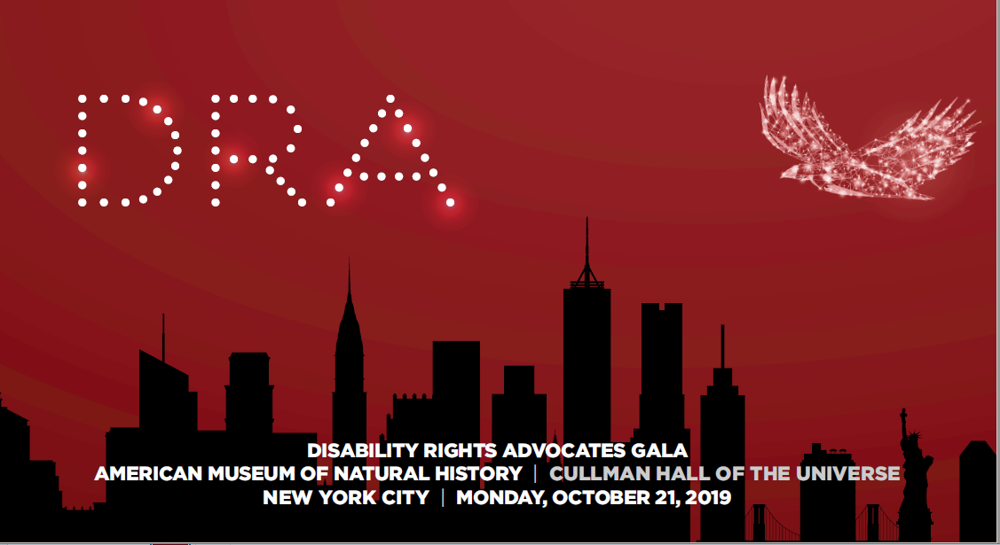 A red background with a black New York City skyline. A rendering of an eagle flies overhead. Text: Disability Rights Advocates New York Cala, Museum of Natural History, Cullman Hall of the Universe, New York City, Monday, October 21, 2019,