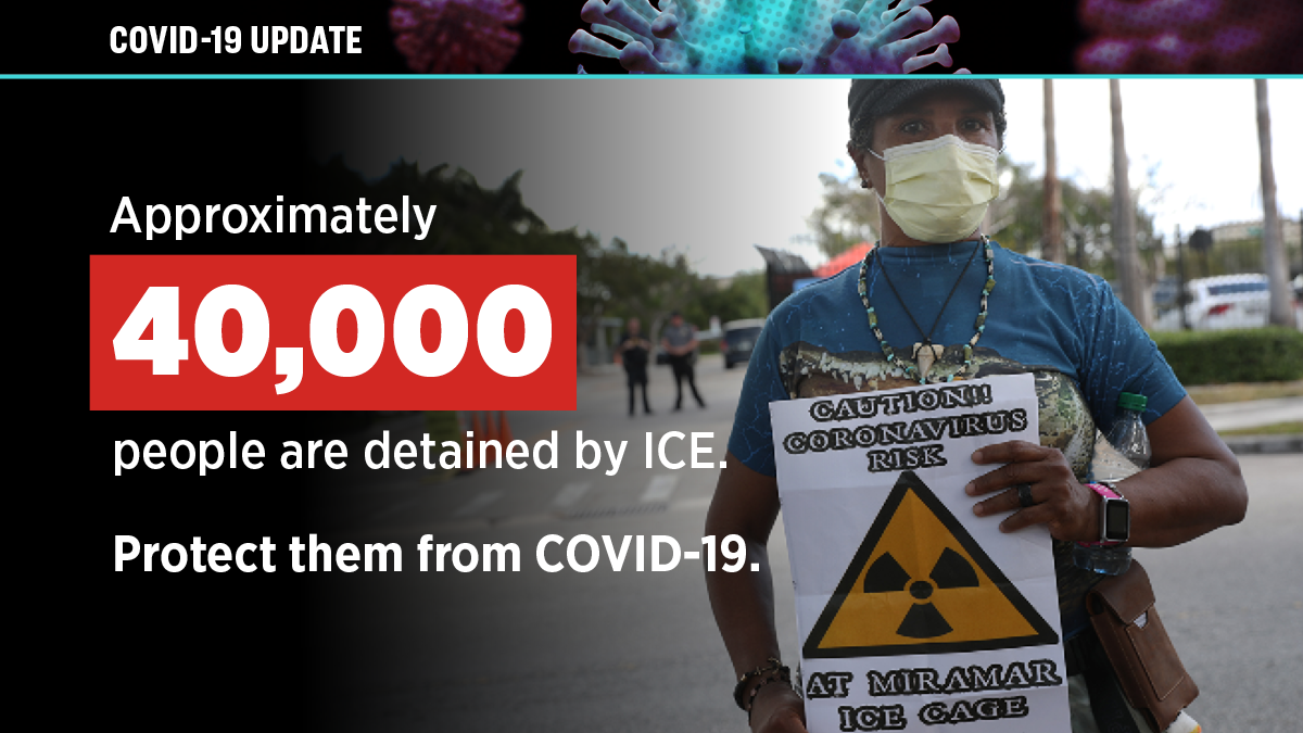 "A person wearing a medical mask and holding a sign ""Caution!! Coronavirus risk at Miramar ICE Cage"" and image text reads ""Approximately 40,000 people are detained by ICE. Protect them from COVID-19."""