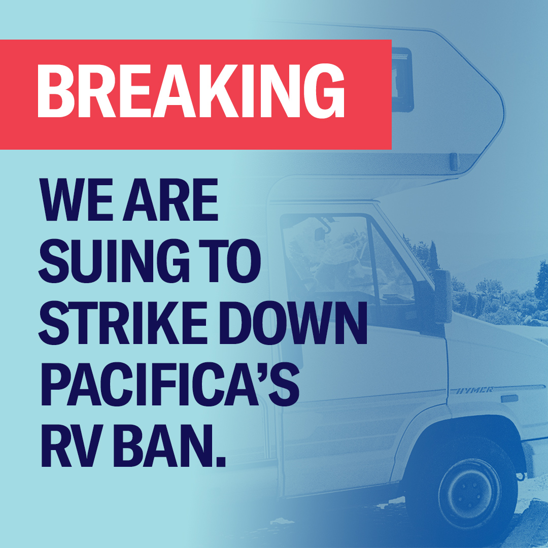 """""""Breaking: We Are Suing To Strike Down Pacifica's RV Ban."""" + Parked RV"""